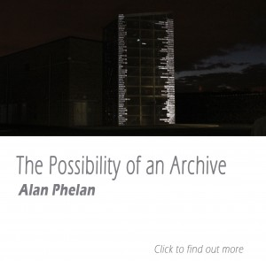 thepossibility of an archive