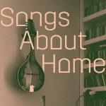 Songs_About_Home_title